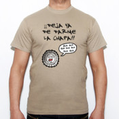 Deja de darme la chapa - Camiseta Fruit of The Loom  Valueweight